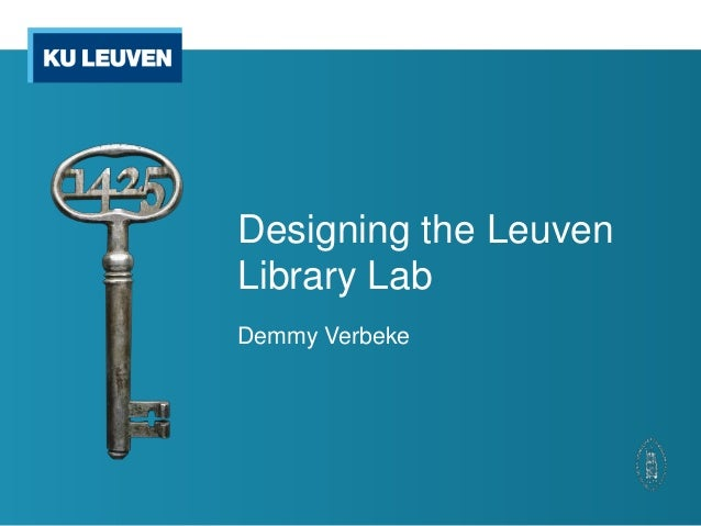 Designing the LeuvenLibrary LabDemmy Verbeke