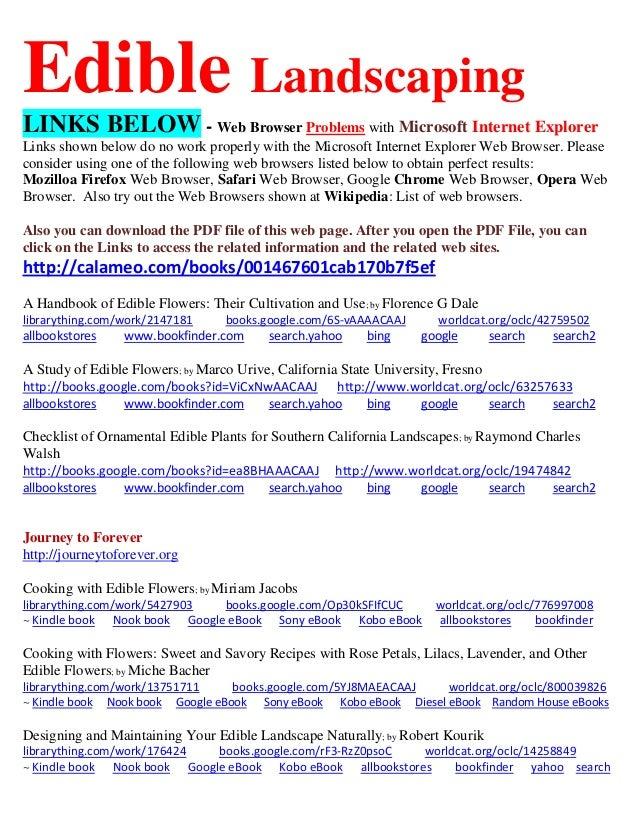 Edible Landscaping LINKS BELOW - Web Browser Problems with Microsoft Internet Explorer Links shown below do no work proper...