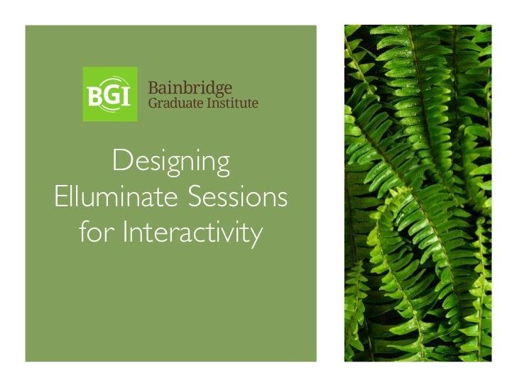 Designing Elluminate Sessions for Interactivity
