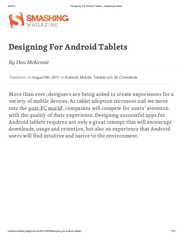 5/28/13 Designing For Android Tablets | Smashing Mobilemobile.smashingmagazine.com/2011/08/09/designing-for-android-tablet...