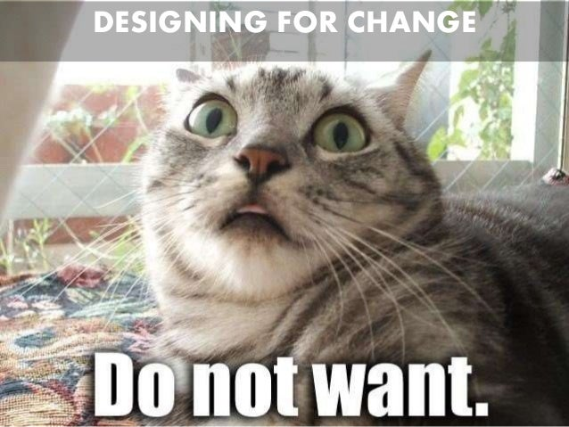 Designing for Change