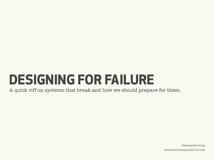 Designing For Failure
