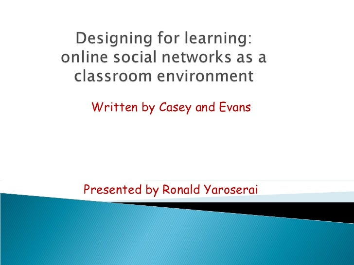 Designing for learning presented by ronald yaroserai