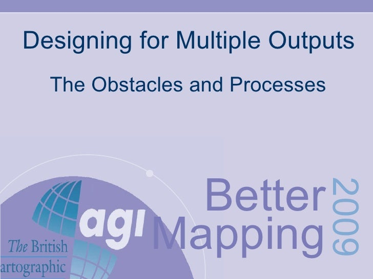 Designing for Multiple Outputs The Obstacles and Processes