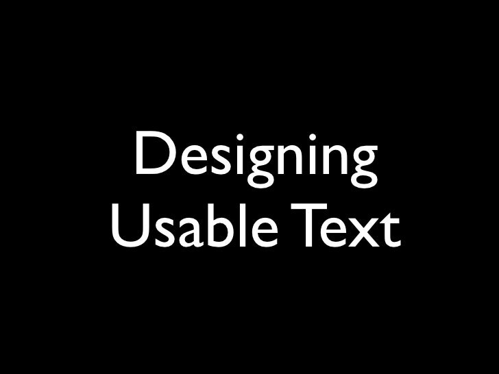 Designing Usable Text