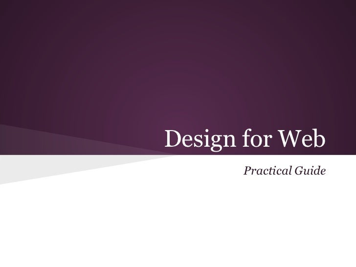 Design for Web      Practical Guide