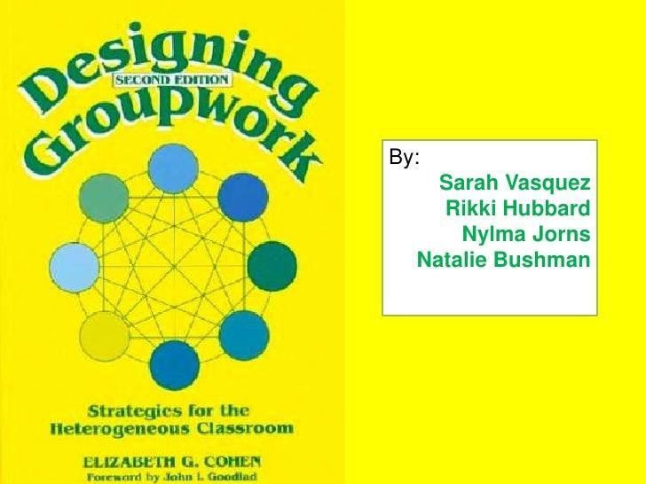 Designing Group Work 14