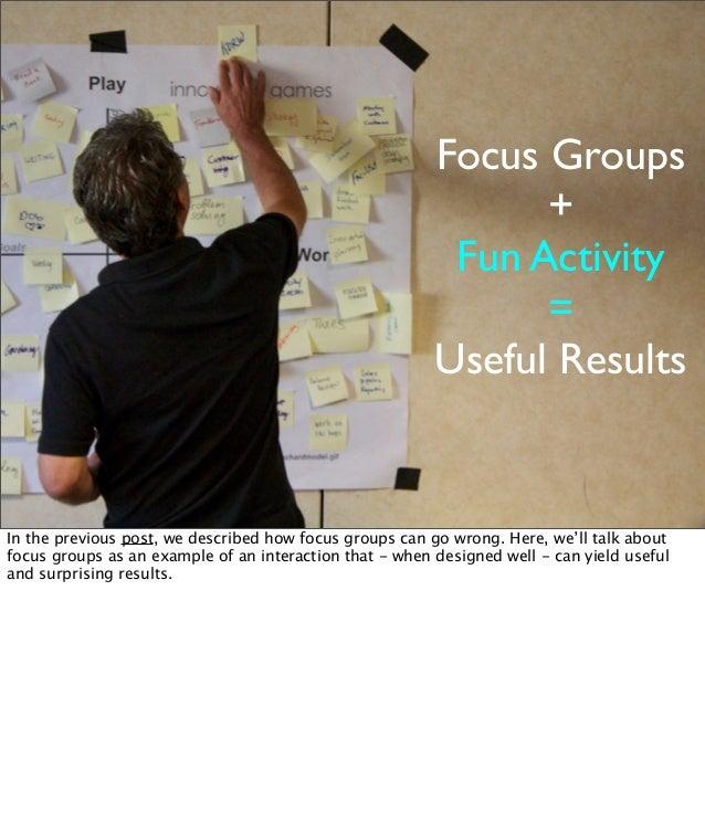 Focus Groups                                                               +                                              ...
