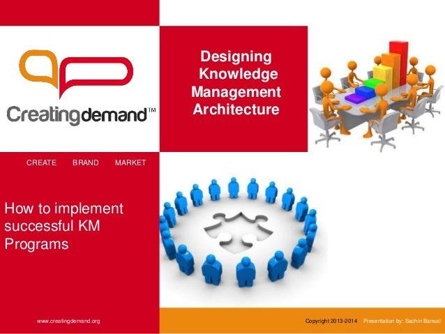 Designing KM Architecture