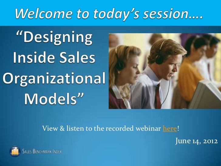 Designing organizational models for inside sales webinar slides