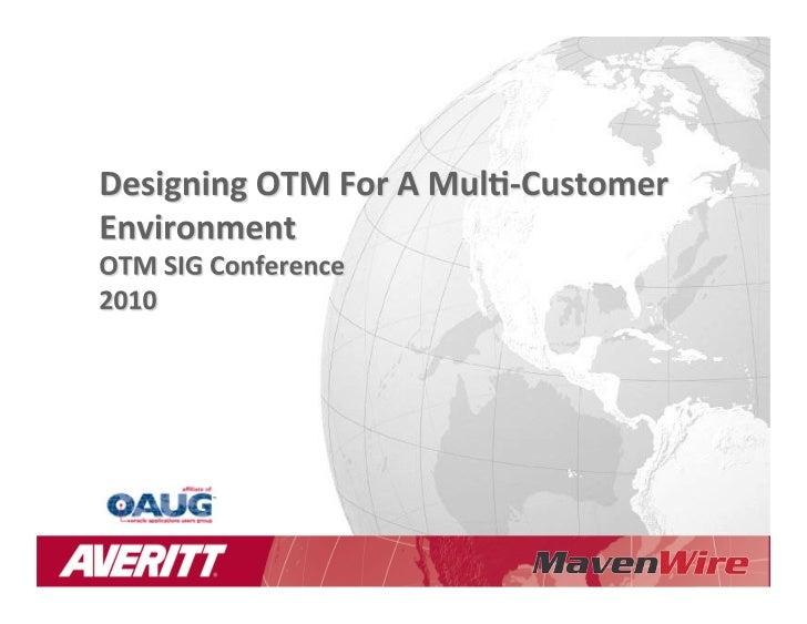 Designing OTM for a Multi-Customer Environment