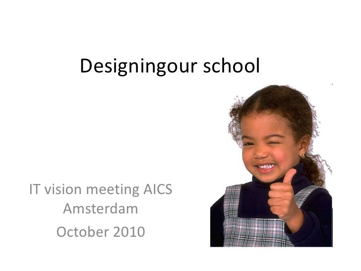 Designing our school