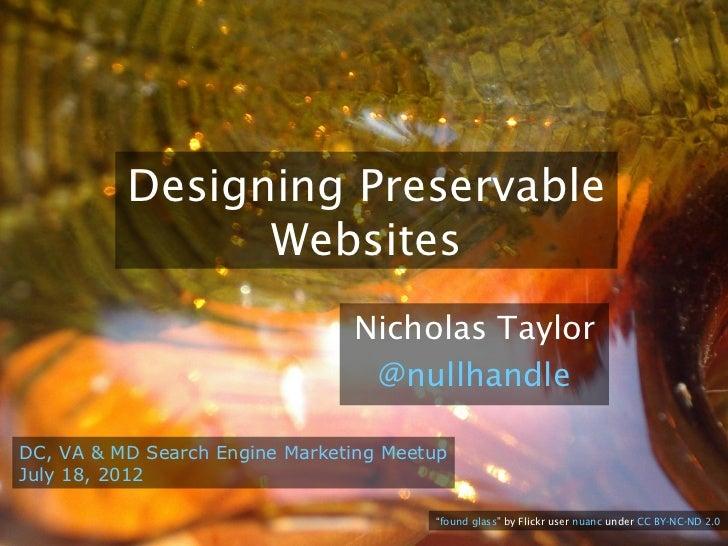 Designing Preservable Websites