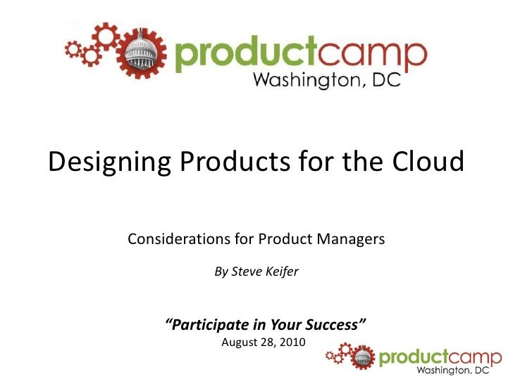 Designing Products for the Cloud