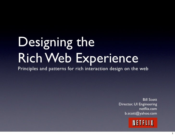 Designing the Rich Web Experience Principles and patterns for rich interaction design on the web                          ...