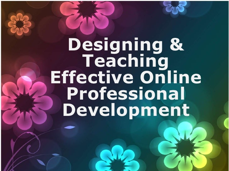 Designing and Teaching Effective Online PD