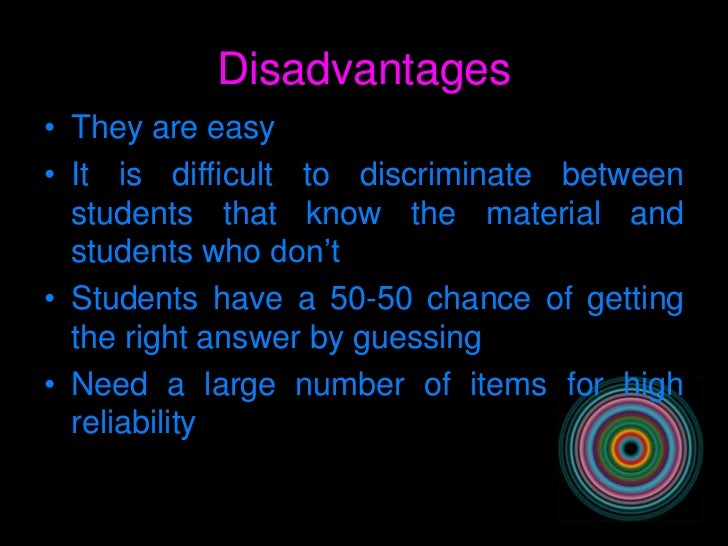 What are disadvantage/advantage of essay/objective exam?
