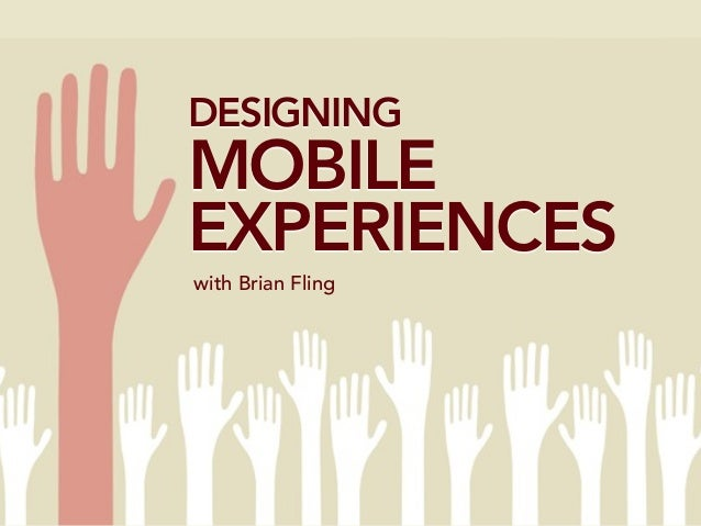 Designing the mobile experience powerpoint