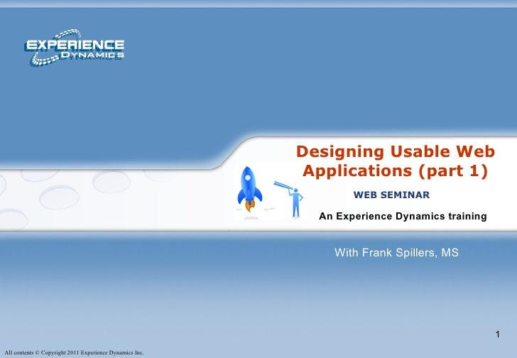 An Experience Dynamics training   WEB SEMINAR With Frank Spillers, MS Designing Usable Web Applications (part 1)