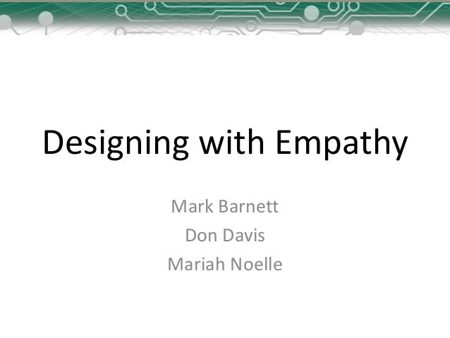 Designing with empathy2