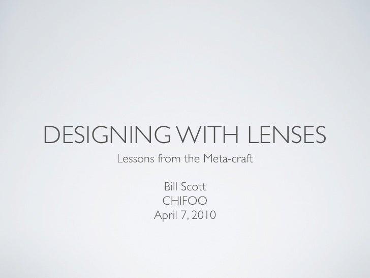 Designing With Lenses (UxLx, CHIFOO, BigD)