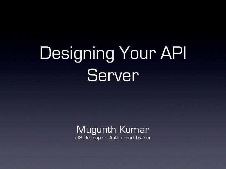 Designing your API Server for mobile apps