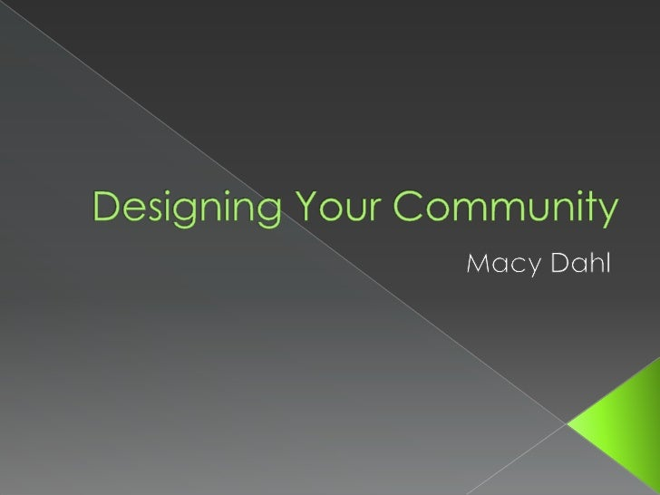 Designing your community
