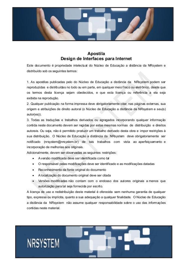 Apostila Design de Interfaces para Internet Este documento é propriedade intelectual do Núcleo de Educação a distância da ...