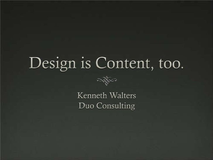 Design Is Content, Too