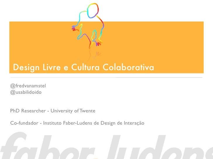 Design Livre e Cultura Colaborativa