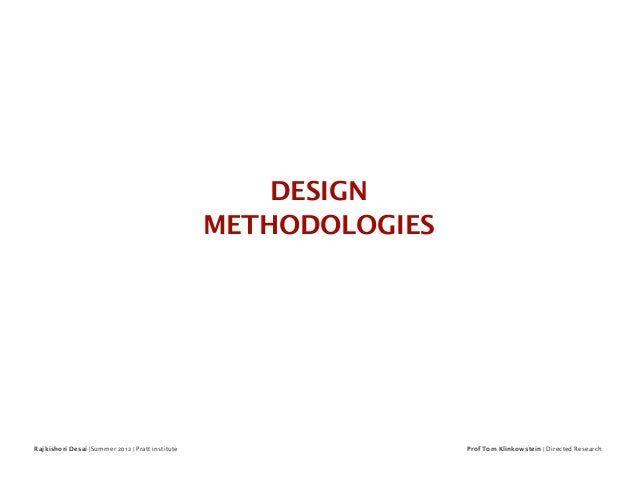 Design methodologies