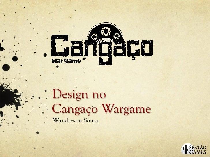Design no Cangaço Wargame