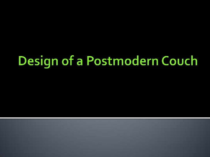 Design of a Postmodern Couch<br />
