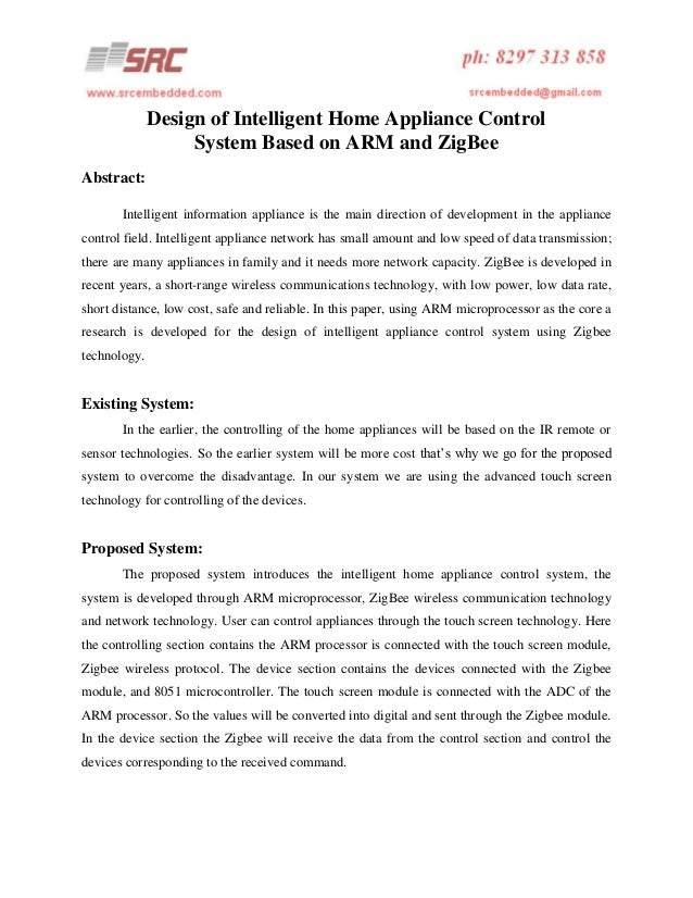 Design of intelligent home appliance control system based on arm and zig bee