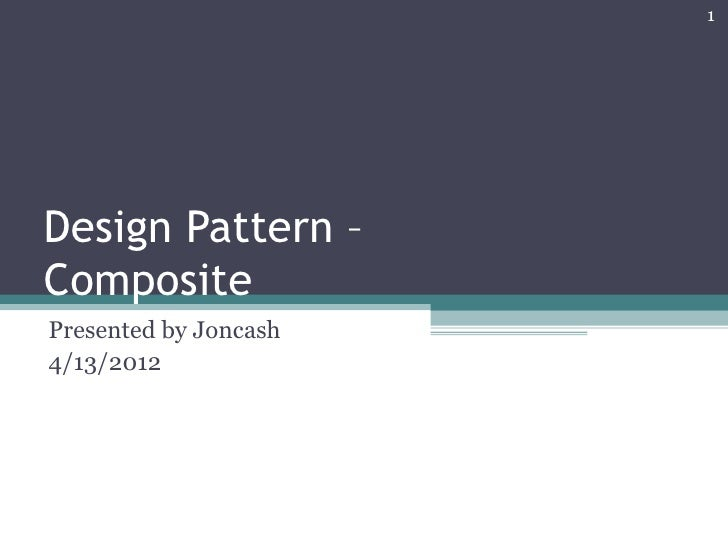 Design pattern composite 20120413 joncash 01