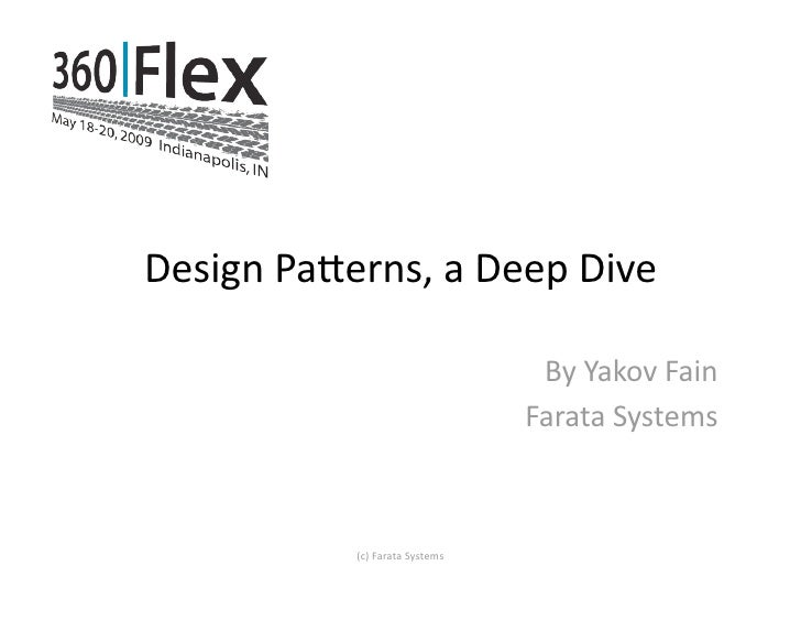DesignPa*erns,aDeepDive                                    ByYakovFain                                  FarataSys...