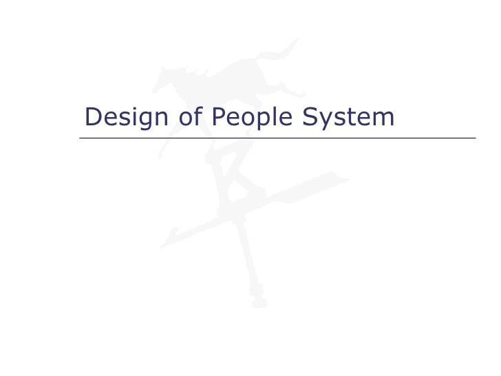 Design of People System