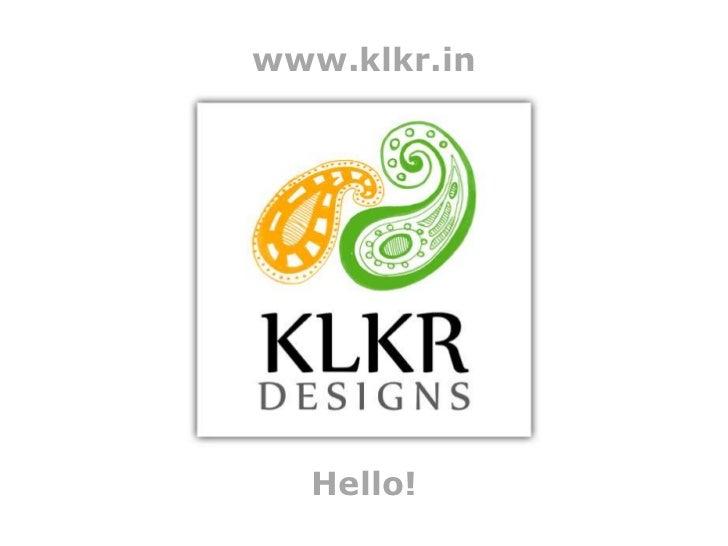 www.klkr.in<br />Hello!<br />