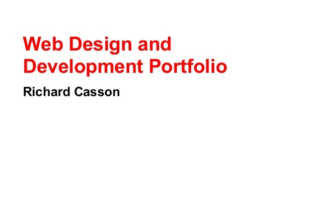 Web Design andDevelopment PortfolioRichard Casson