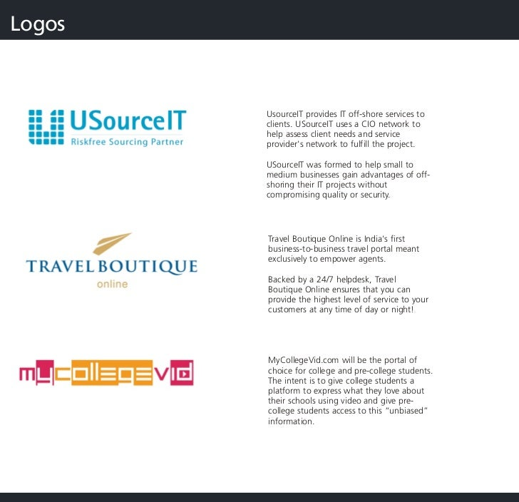 Logos            UsourceIT provides IT off-shore services to         clients. USourceIT uses a CIO network to         help...