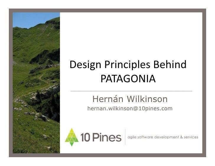 Design Principles Behind PATAGONIA