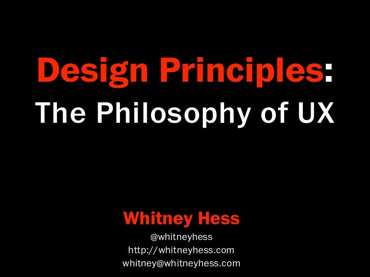 Design Principles: The Philopsohy of UX –- Higher Ed Edition