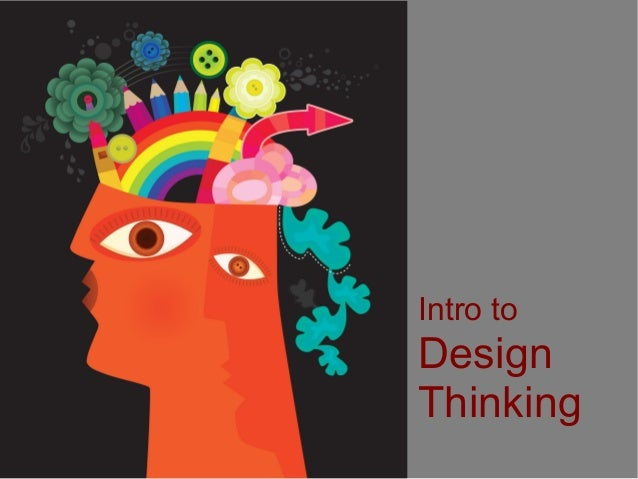 Intro to Design Thinking