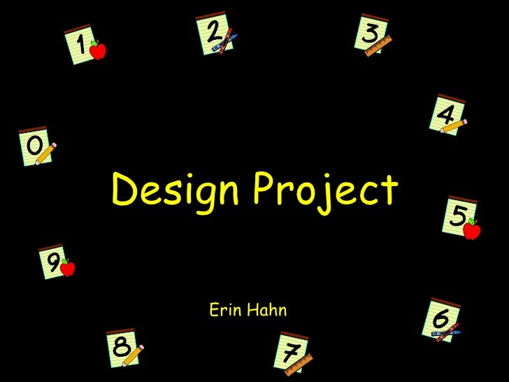 Design Project<br />Erin Hahn<br />