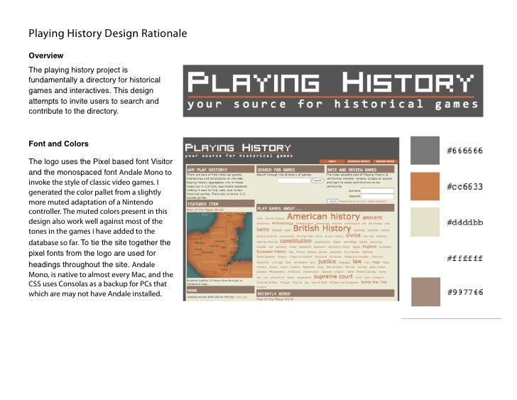 Playing History Design Rationale Overview The playing history project is fundamentally a directory for historical games an...