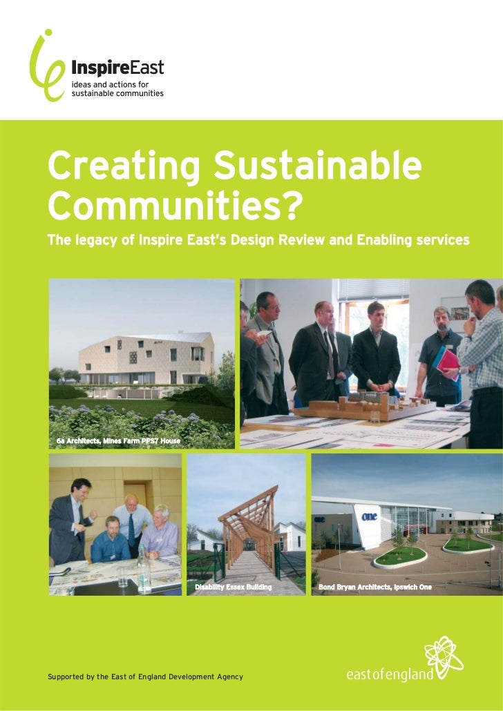 Creating SustainableCommunities?The legacy of Inspire East's Design Review and Enabling services  6a Architects, Mines Far...