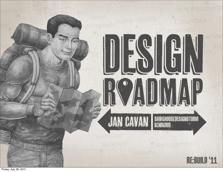 Design Roadmap by Jan Cavan: Re:Build Conference 2011