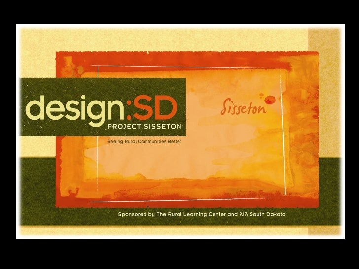 design:SD Sisseton Final Presentation 4 4 2008