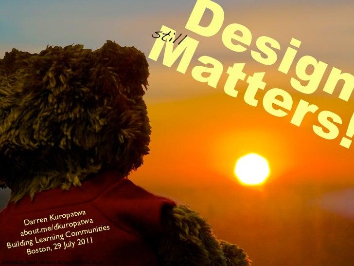 Design (still) Matters!