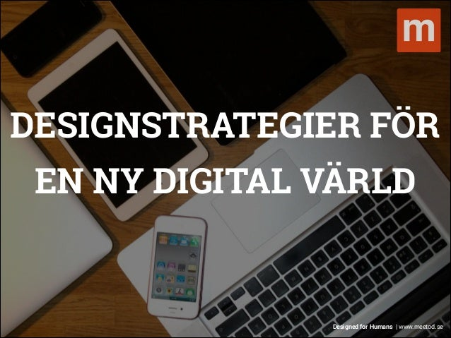 Designstrategier för en ny digital värld